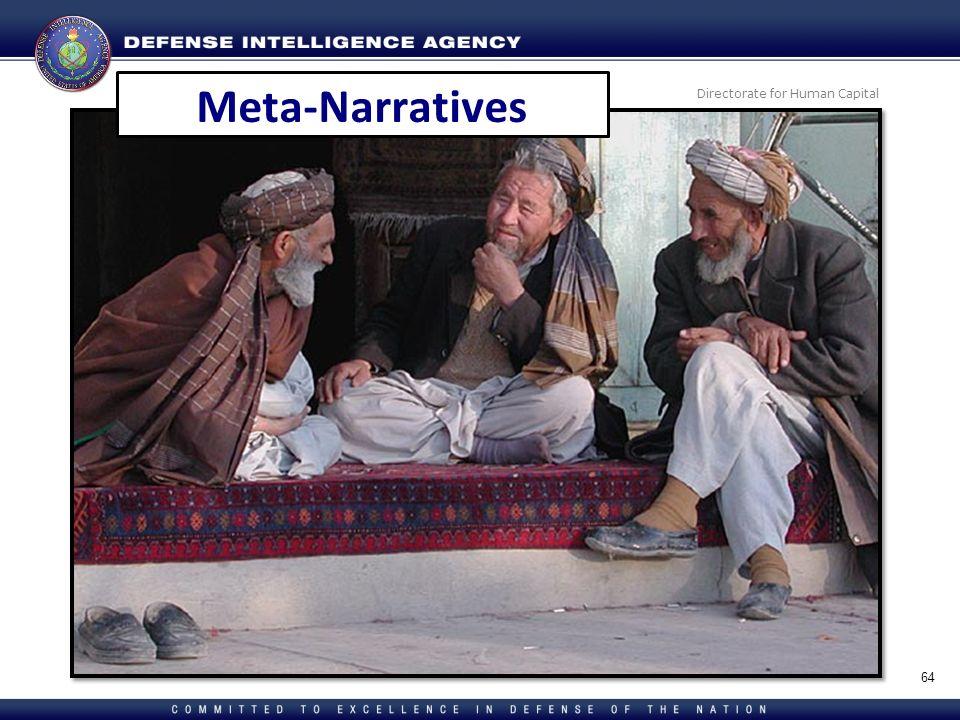 Directorate for Human Capital 64 Meta-Narratives