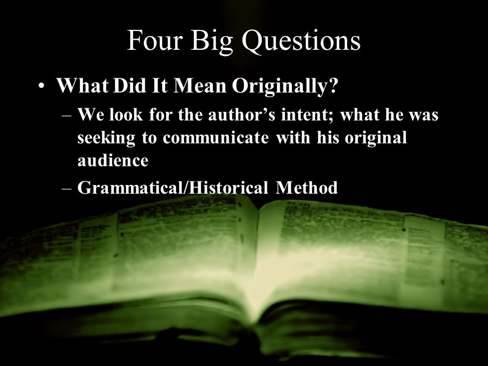 Four Big Questions What Did It Mean Originally.