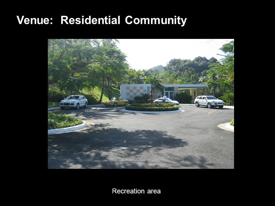 Porsche Latin America, Inc. 8 June 15, 2004 Venue: Residential Community Recreation area