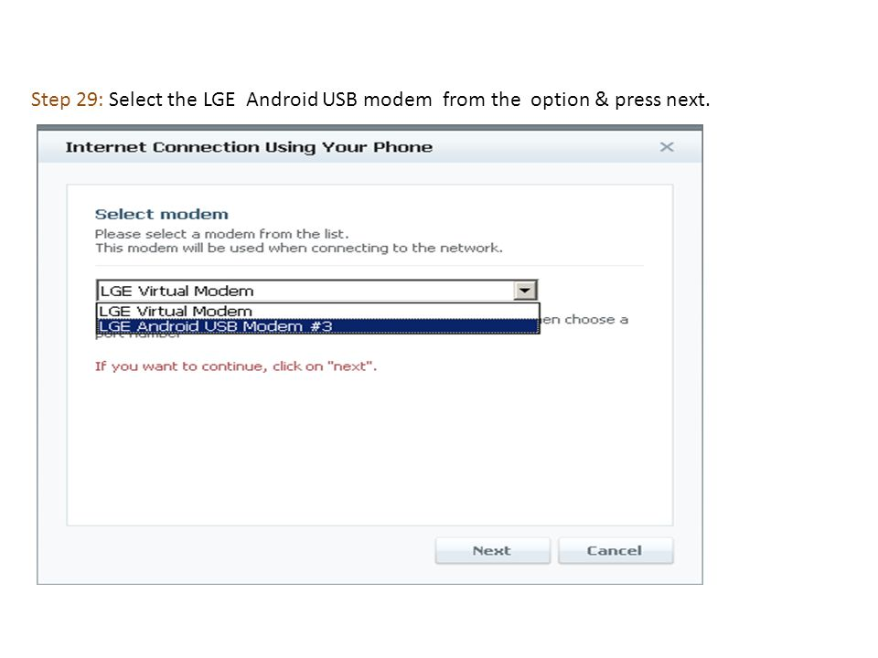 Step 29: Select the LGE Android USB modem from the option & press next.
