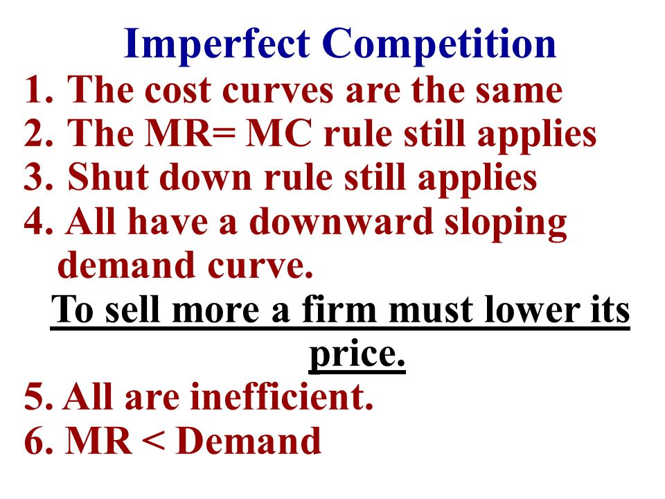 Unit IV: Imperfect Competition Half Way