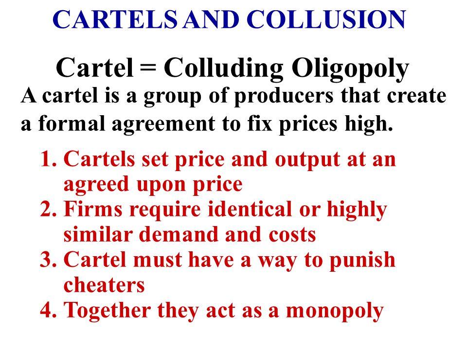 Colluding Oligopoly