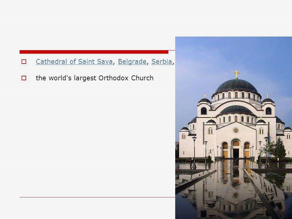 Cathedral of Saint Sava, Belgrade, Serbia, Cathedral of Saint SavaBelgradeSerbia the world's largest Orthodox Church