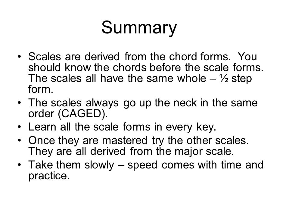 Next Steps After this is mastered you can work on the other scale forms. For minor (usually Dorian Mode) you lower the 2 nd and 7 th degrees of the sc