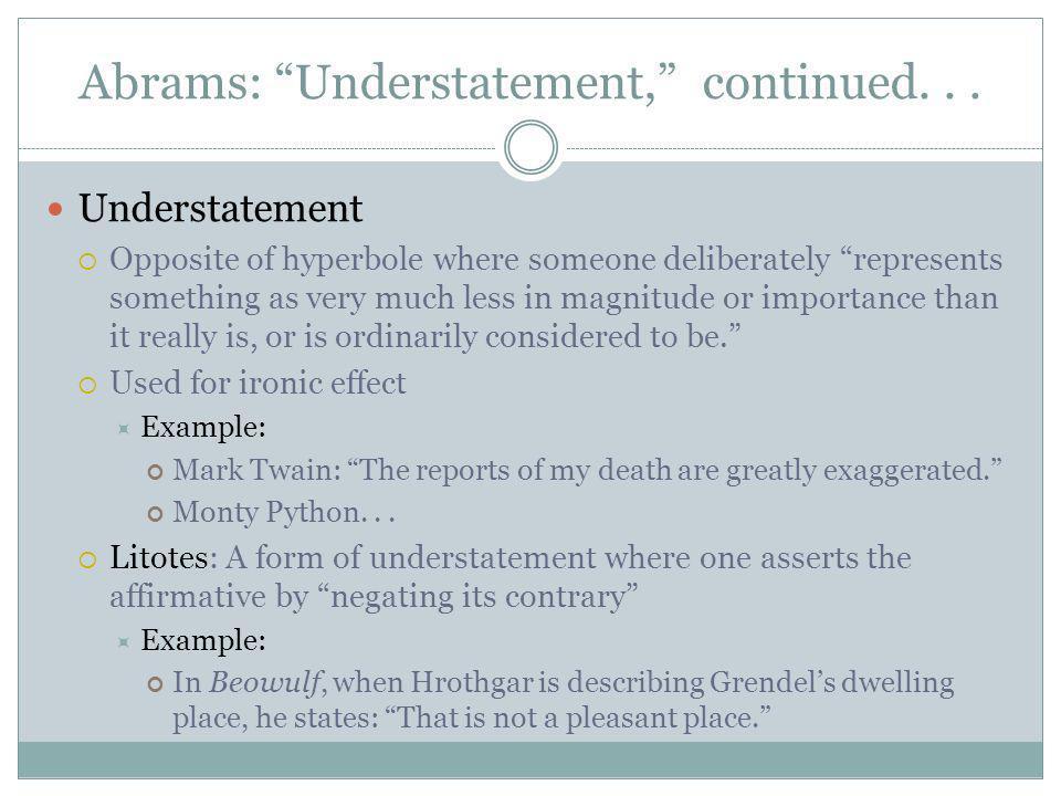Abrams: Understatement, continued...