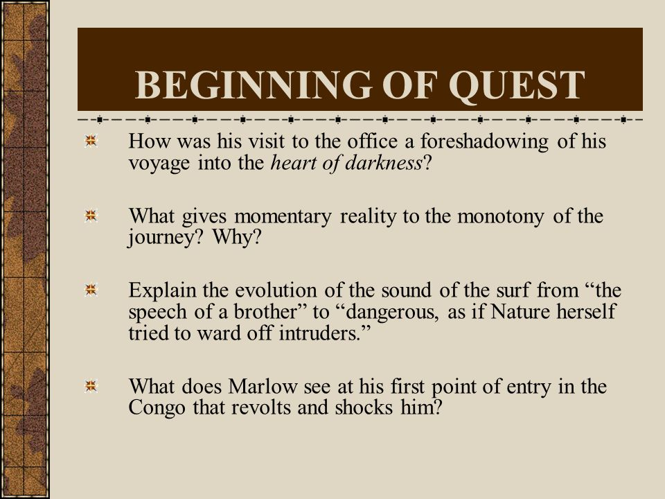 Stages of Journey … ask yourself: What is the central question of the novel? What is the answer the novels action provides to the reader? Is there any