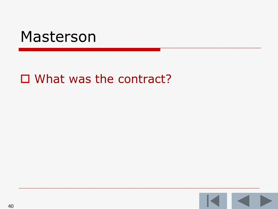 Masterson What was the contract 40