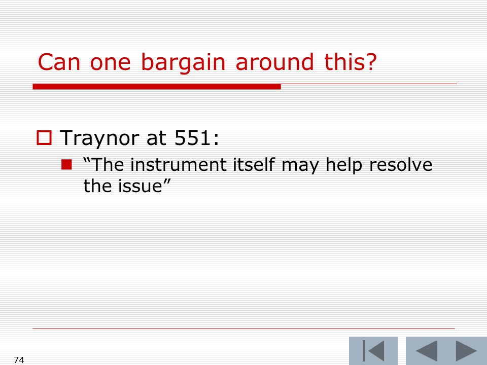 Can one bargain around this? Traynor at 551: The instrument itself may help resolve the issue 74