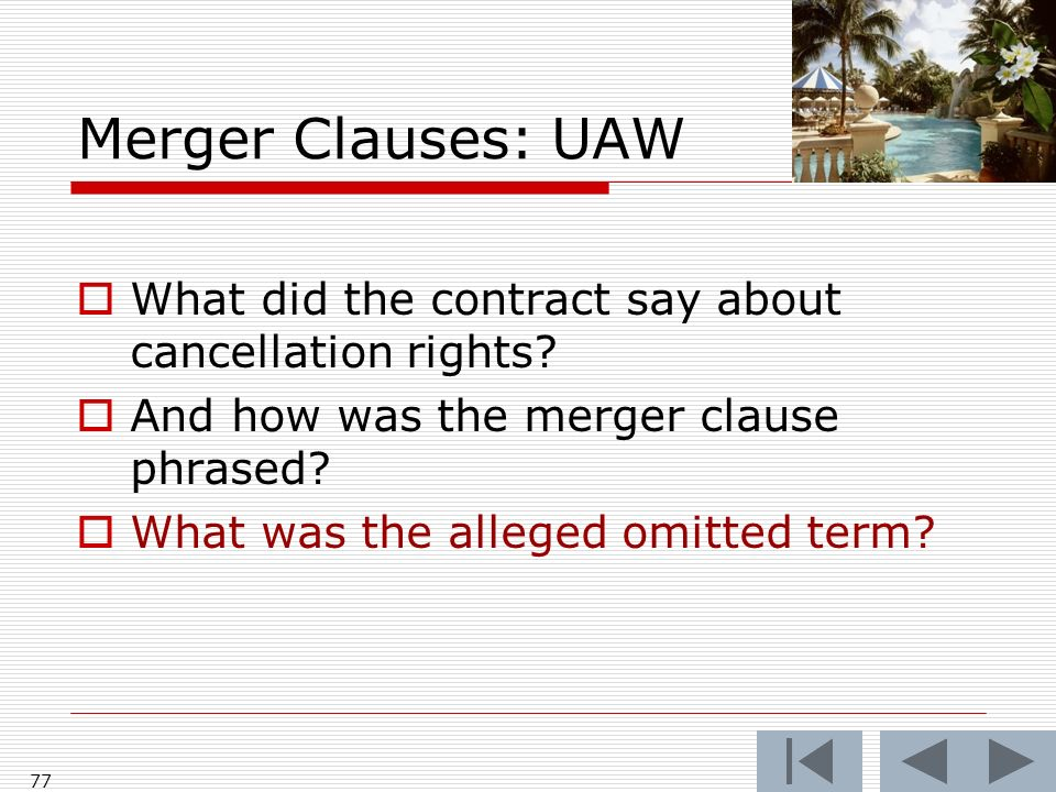 Merger Clauses: UAW What did the contract say about cancellation rights.