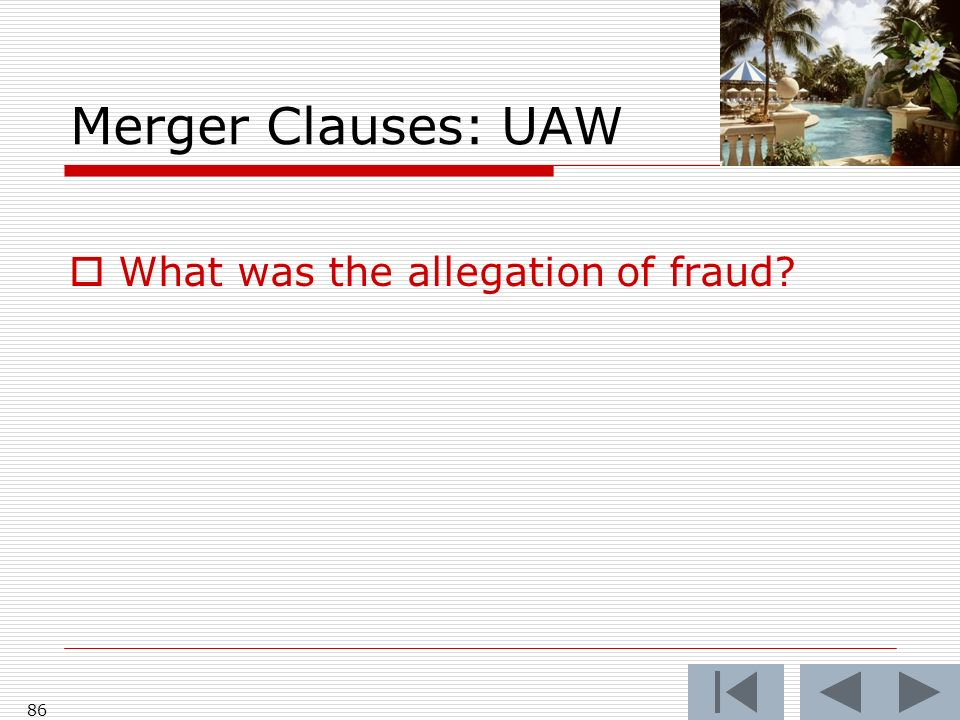 Merger Clauses: UAW What was the allegation of fraud 86