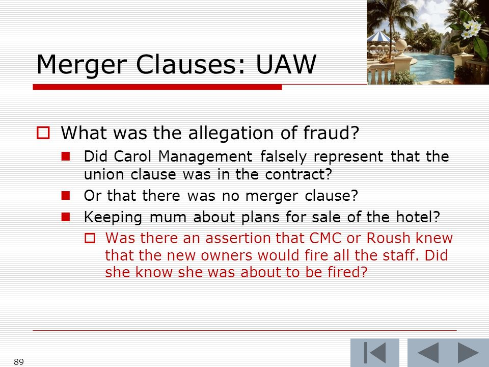 Merger Clauses: UAW What was the allegation of fraud.