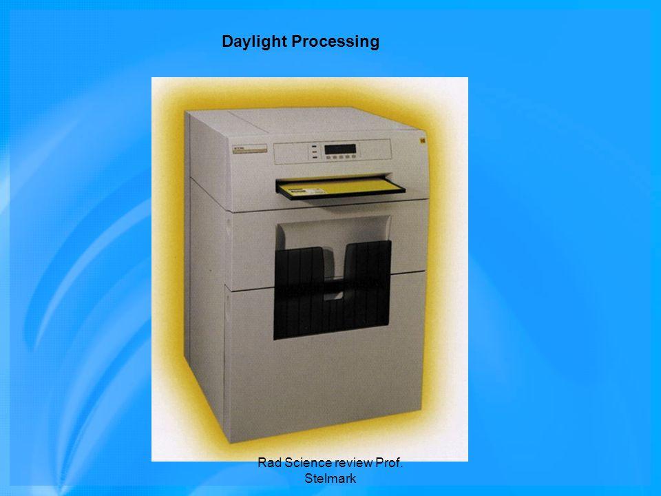 Daylight Processing Rad Science review Prof. Stelmark