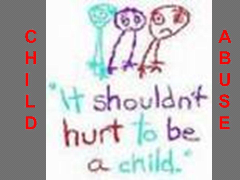 CHILDCHILD ABUSEABUSE