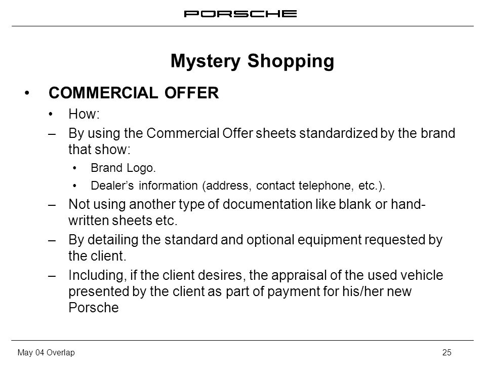 May 04 Overlap25 COMMERCIAL OFFER How: – By using the Commercial Offer sheets standardized by the brand that show: Brand Logo.