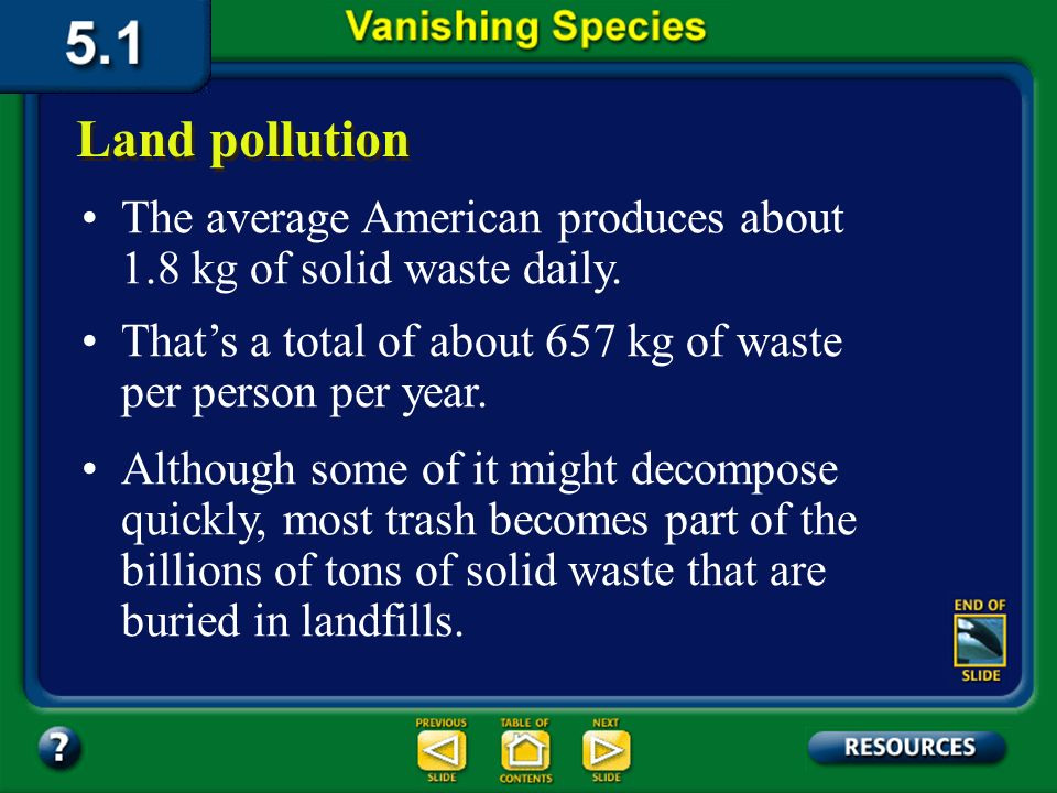 Section 5.1 Summary – pages 111-120 Land pollution Recycling Click image to view movie.