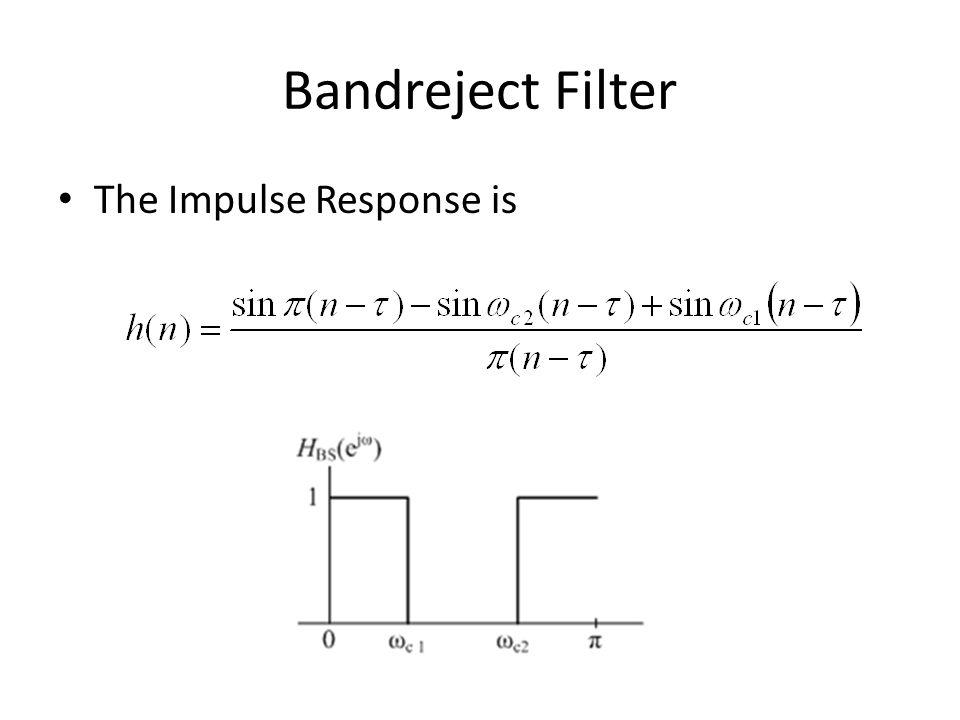 Bandreject Filter