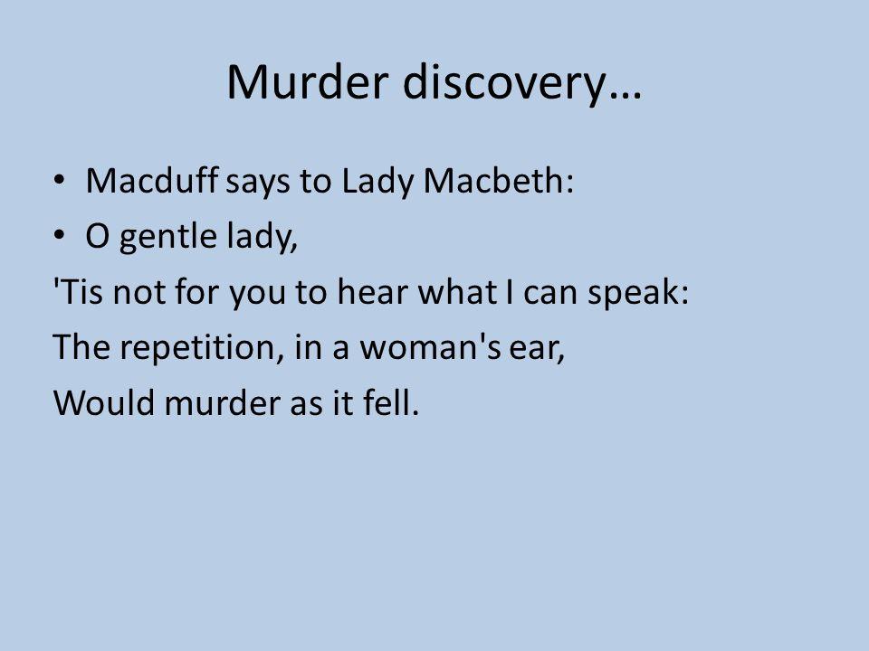 Act II, Scene iii- Porter Porter answers the gate Macduff and Lenox arrive Lennox: The night has been unruly… Macbeth: Twas a rough night. Macduff: O