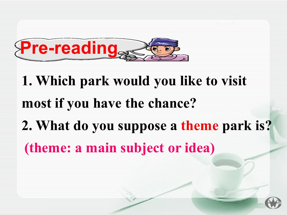 Pre-reading 1. Which park would you like to visit most if you have the chance.