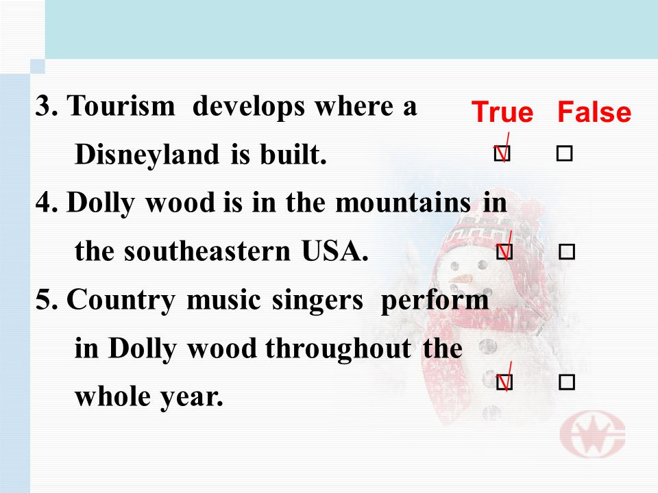 3. Tourism develops where a Disneyland is built. 4.