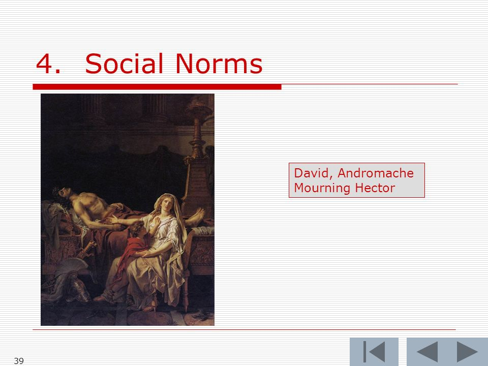 39 4.Social Norms David, Andromache Mourning Hector