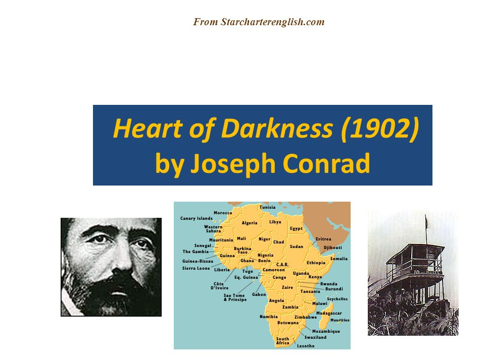 Heart of Darkness (1902) by Joseph Conrad From Starcharterenglish.com