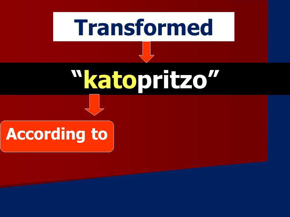 katopritzo Transformed According to