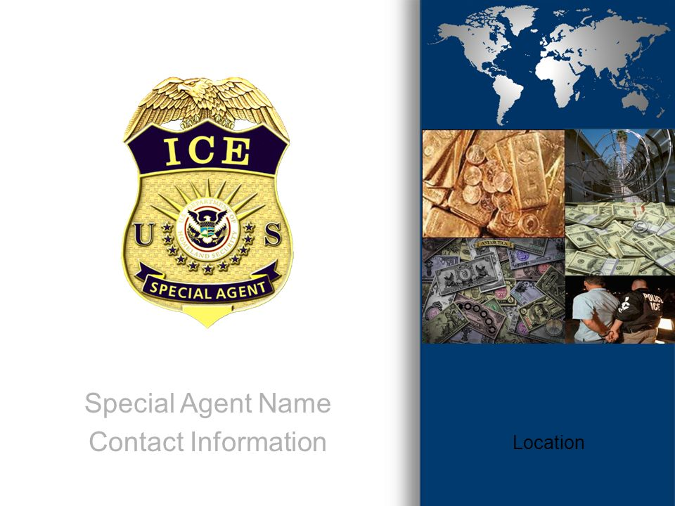 Special Agent Name Contact Information Location Date