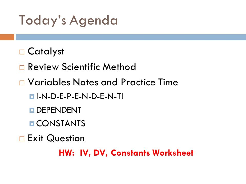 Todays Agenda Ms.Stroh is leaving early.