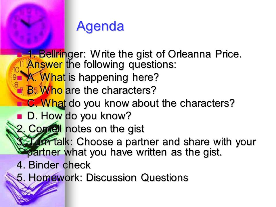 Agenda 1. Bellringer: Write the gist of Orleanna Price.