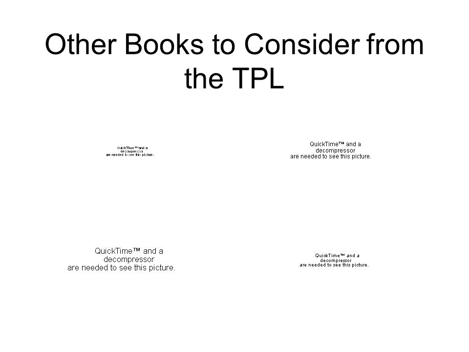 Other Books to Consider from the TPL