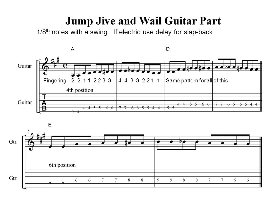 1/8 th notes with a swing. If electric use delay for slap-back. Fingering 2 2 1 1 2 2 3 3 4 4 3 3 2 2 1 1 Same pattern for all of this.