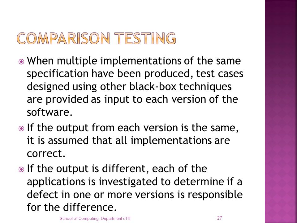 When multiple implementations of the same specification have been produced, test cases designed using other black-box techniques are provided as input