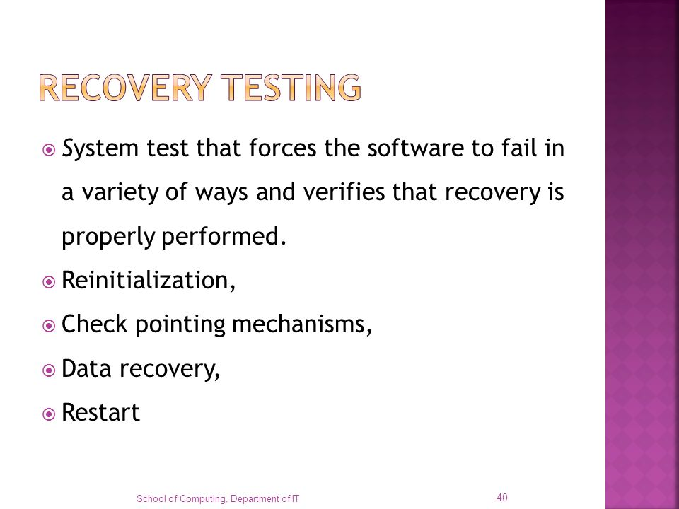 System test that forces the software to fail in a variety of ways and verifies that recovery is properly performed. Reinitialization, Check pointing m