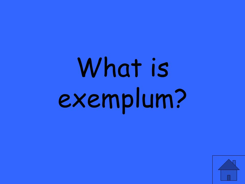 What is exemplum?