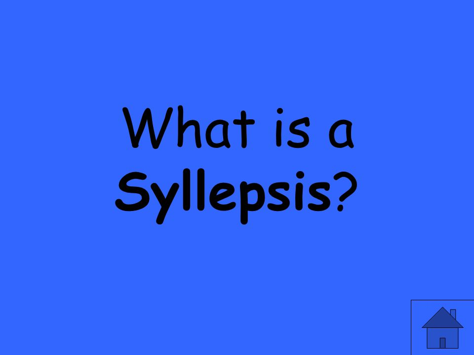 What is a Syllepsis?
