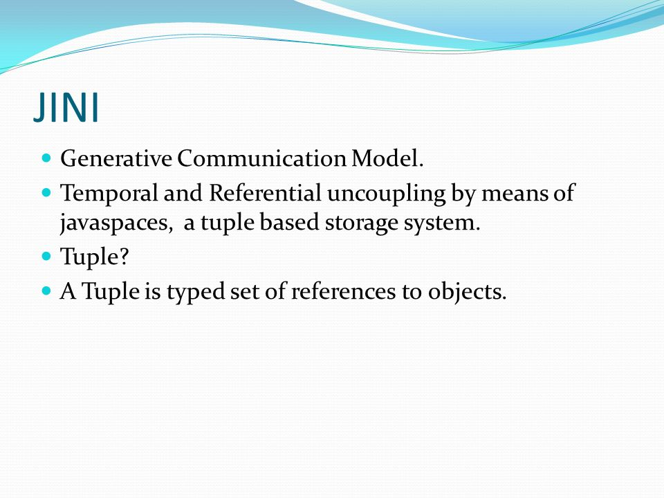 JINI Generative Communication Model.