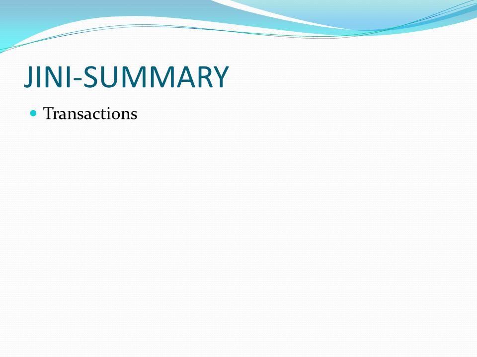 JINI-SUMMARY Transactions