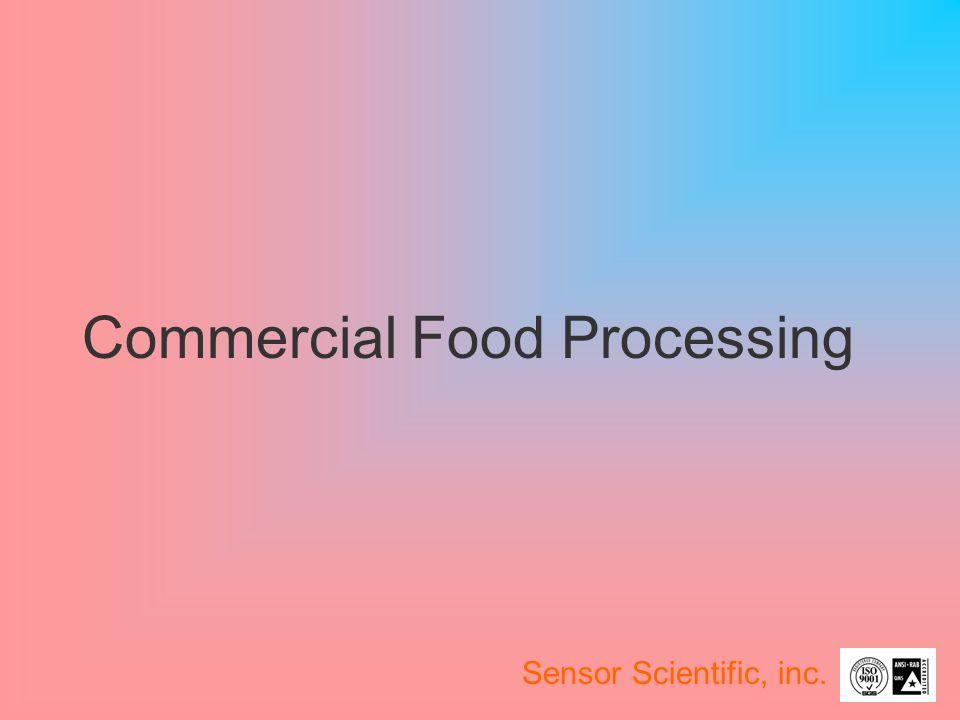 Commercial Food Processing Sensor Scientific, inc.