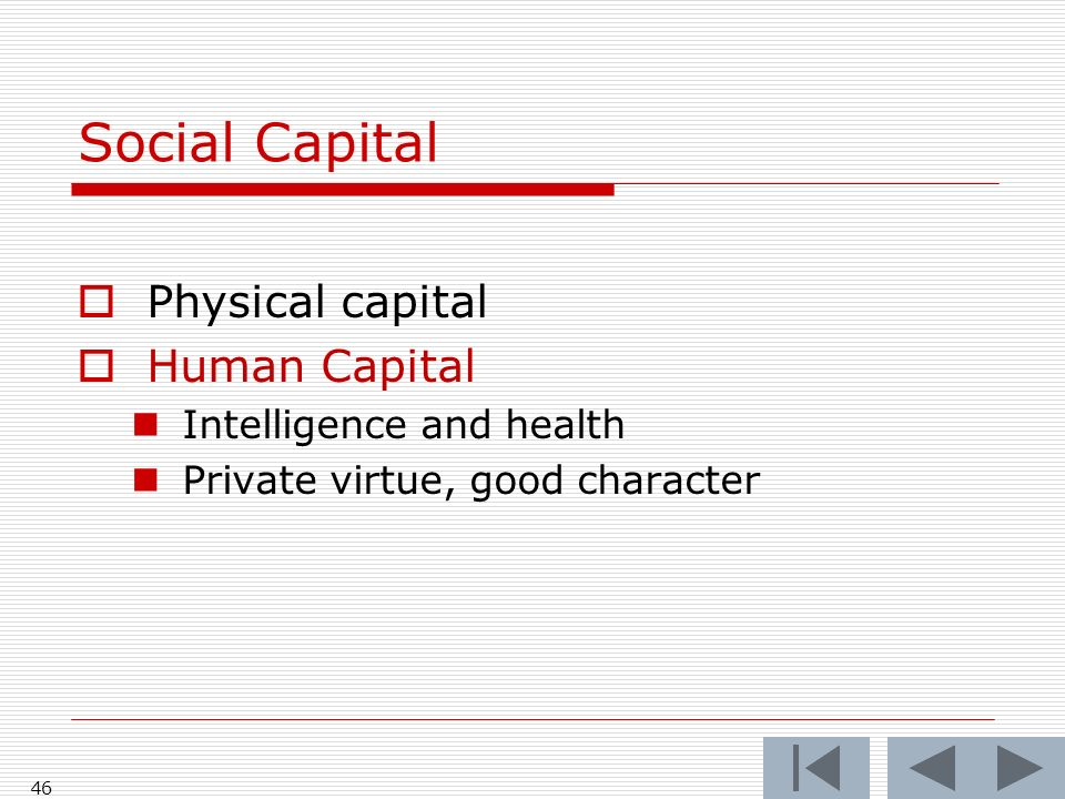 45 Social Capital Physical Capital