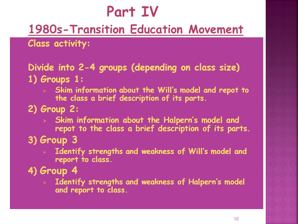 10 Class activity: Divide into 2-4 groups (depending on class size) 1) Groups 1: Skim information about the Wills model and repot to the class a brief description of its parts.