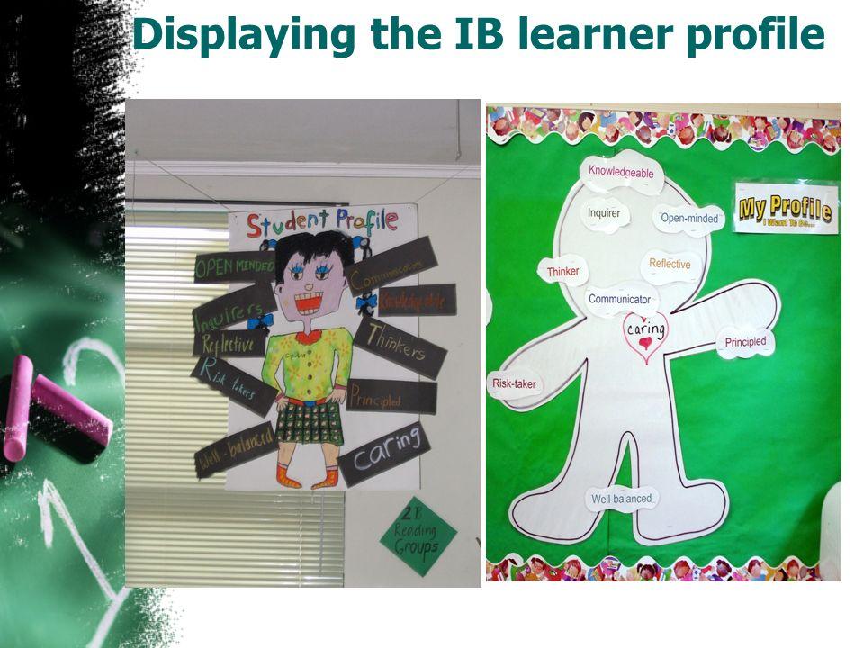 Displaying the IB learner profile