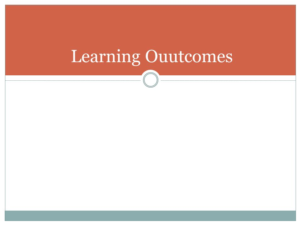 Learning Ouutcomes