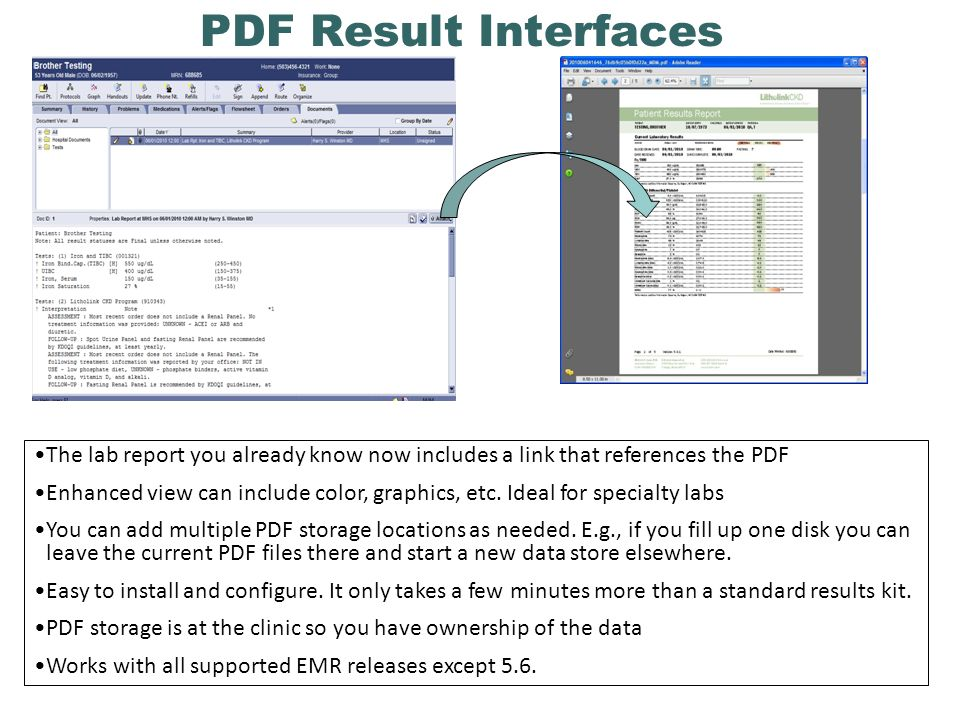 PDF Result Interfaces The lab report you already know now includes a link that references the PDF Enhanced view can include color, graphics, etc.