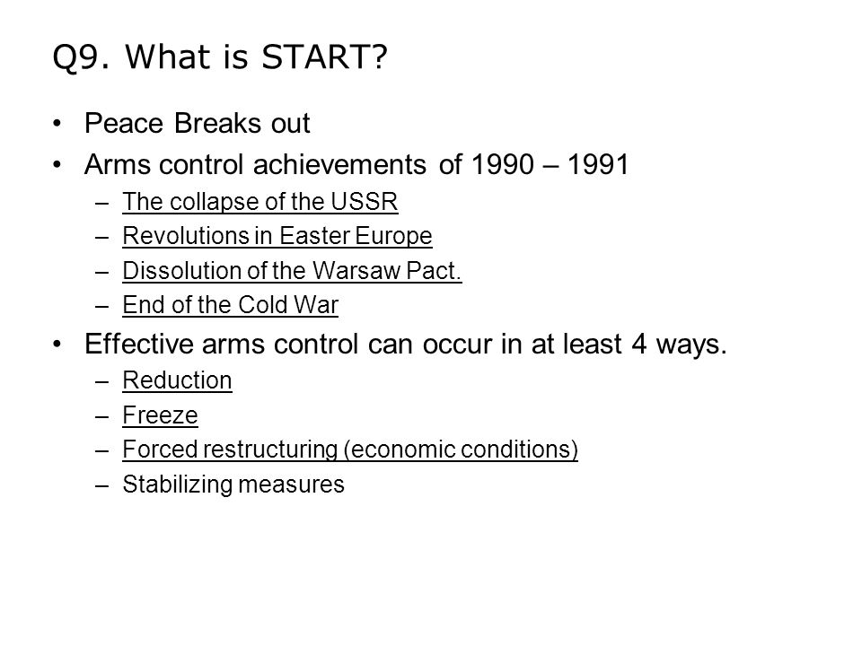 Q9. What is START.