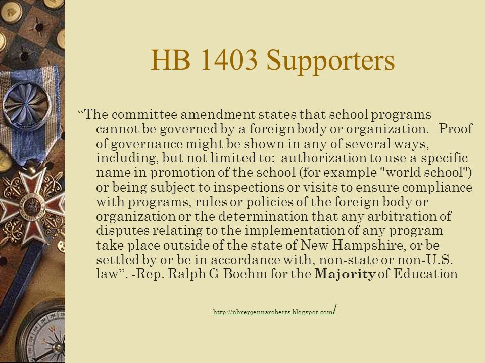 NH HB 1403… The bill also establishes a committee to study the International Baccalaureate program. Rep. Ralph Boehm, a Litchfield Republican, asked t