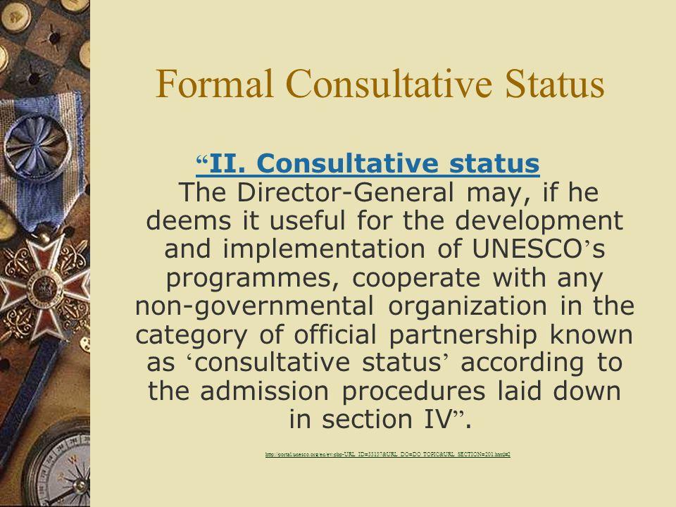 Formal Consultative Status II.