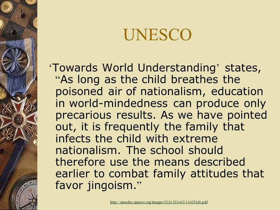 UNESCO: Creating A World Society UNESCO initially attempted to impart an international plan to prepare students for world citizenship in 1949 using a