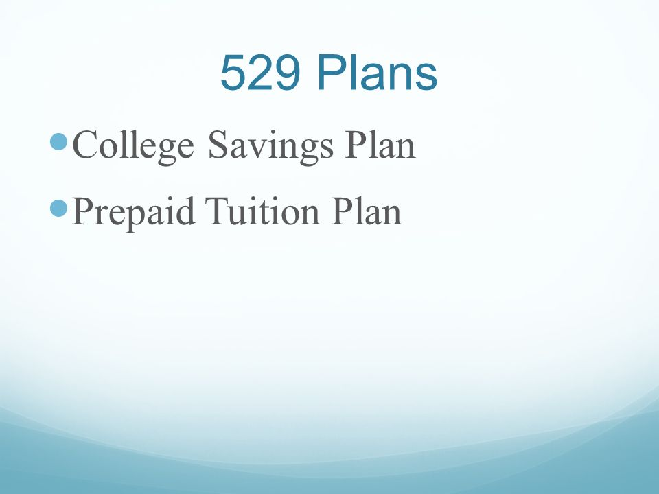 529 Plans College Savings Plan Prepaid Tuition Plan