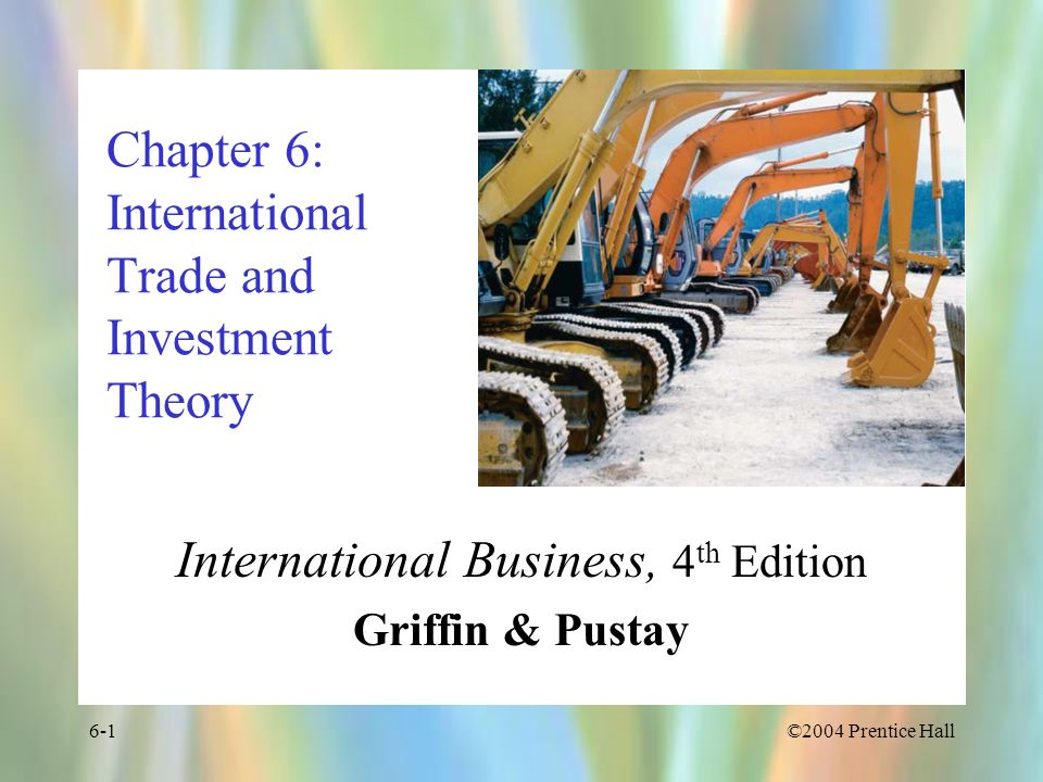 ©2004 Prentice Hall6-42 Ownership Advantages A firm owning a valuable asset that creates a competitive advantage domestically can use that advantage to penetrate foreign markets through FDI Why FDI and not other methods?