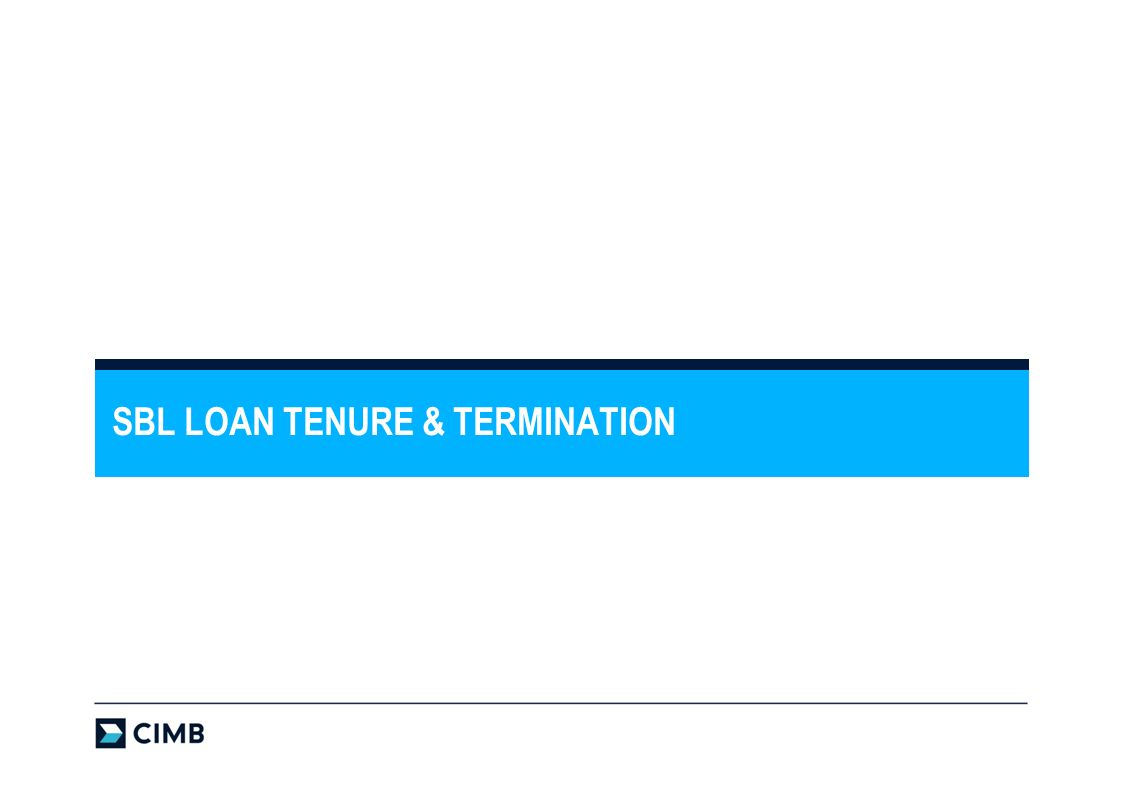 SBL LOAN TENURE & TERMINATION